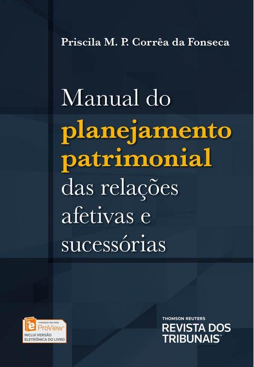 Manual-do-Planejamento-Patrimonial-das-Relacoes-Afetivas-e-Sucessorias---1ª-Edicao
