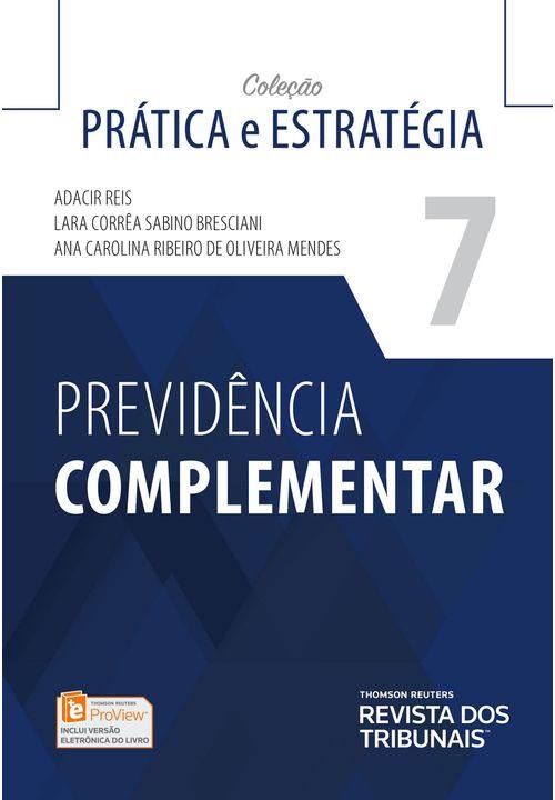 Previdencia-Complementar---1ª-Edicao-Profissional---Colecao-Pratica-e-Estrategia---Vol-7