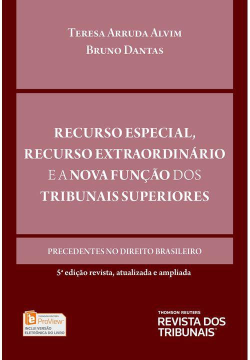Recurso-Especial-Recurso-Extraordinario-e-a-Nova-Funcao-dos-Tribunais-Superiores--5ª-Edicao
