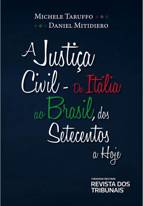A-Justica-Civil-da-Italia-ao-Brasil-dos-Setecentos-a-Hoje---1ª-Edicao