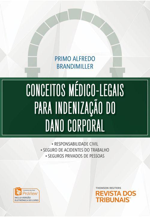 Conceitos-Medico-legais-para-Indenizacao-do-Dano-Corporal---1ª-Edicao