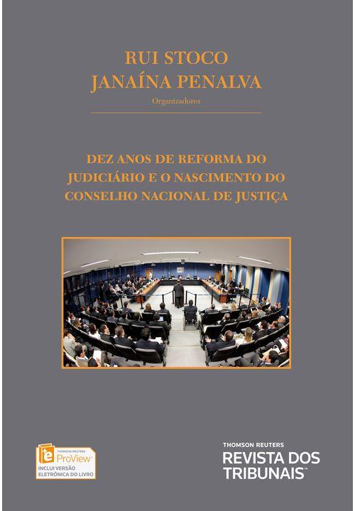 Dez-anos-de-reforma-do-Judiciario-e-o-nascimento-do-CNJ
