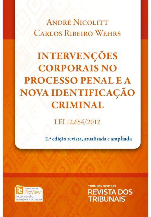 Intervencoes-corporais-no-Processo-Penal-e-a-nova-identificacao-criminal---2ª-edicao
