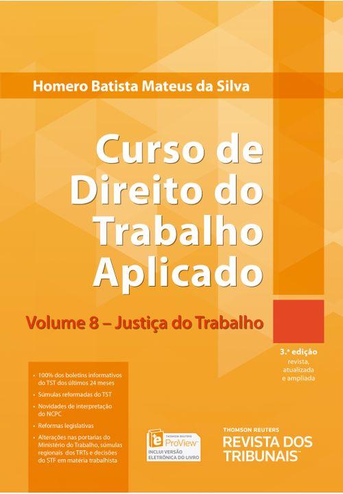 Curso-de-Direito-do-Trabalho-Aplicado-v.-8---Justica-do-Trabalho---3ª-Edicao