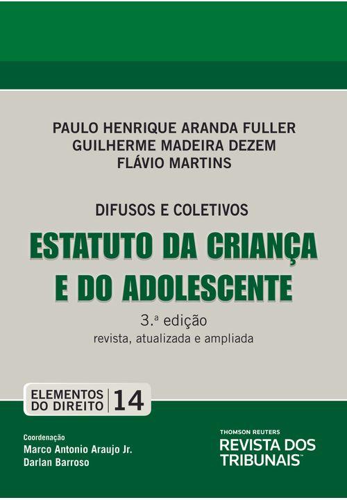 Colecao-Elementos-do-Direito-Volume-14---Estatuto-da-Crianca-e-do-Adolescente-ECA---3ª-Edicao--