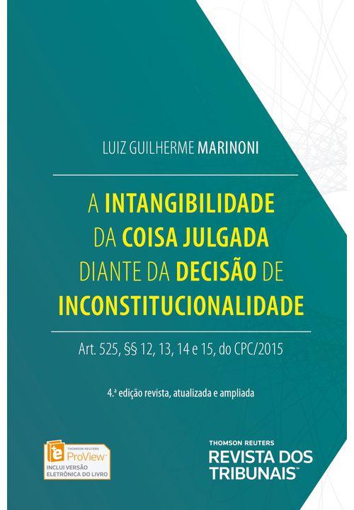 A-intangibilidade-da-coisa-julgada-diante-da-decisao-de-inconstitucionalidade---1ª-Edicao