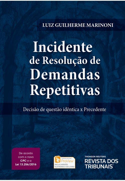 Incidente-de-Resolucao-de-Demandas-Repetitivas---1ª-Edicao