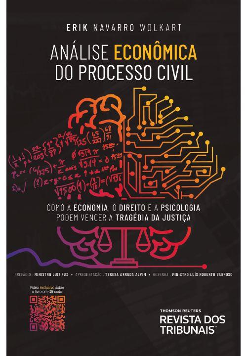 Analise-Economica-do-Processo-Civil---Como-a-Economia-o-Direito-e-a-Psicologia-Podem-Vencer-a-Tragedia-da-Justica