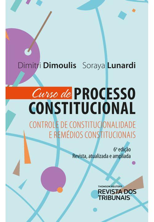 Curso-de-Processo-Constitucional--Controle-de-Constitucionalidade-e-Remedios-Constitucionais-6º-edicao-