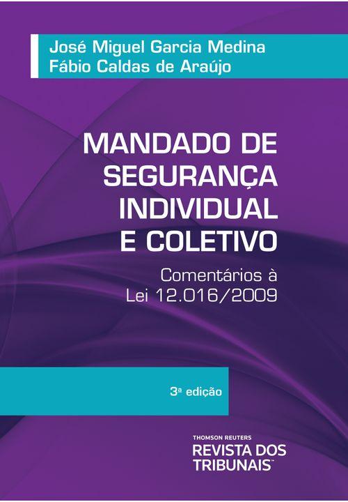 Mandado-de-seguranca-Individual-e-Coletivo-Cometarios-a-Lei-12.016-2009-3ºedicao