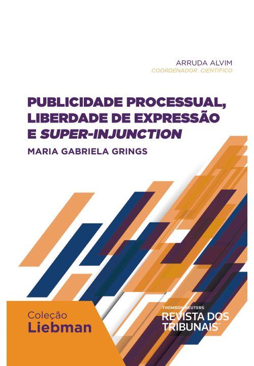 Publicidade-Processual-Liberdade-de-Expressao-e-Super-Injuction