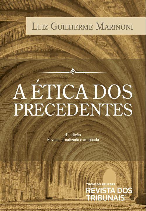 A-Etica-dos-Precedentes-4ª-edicao