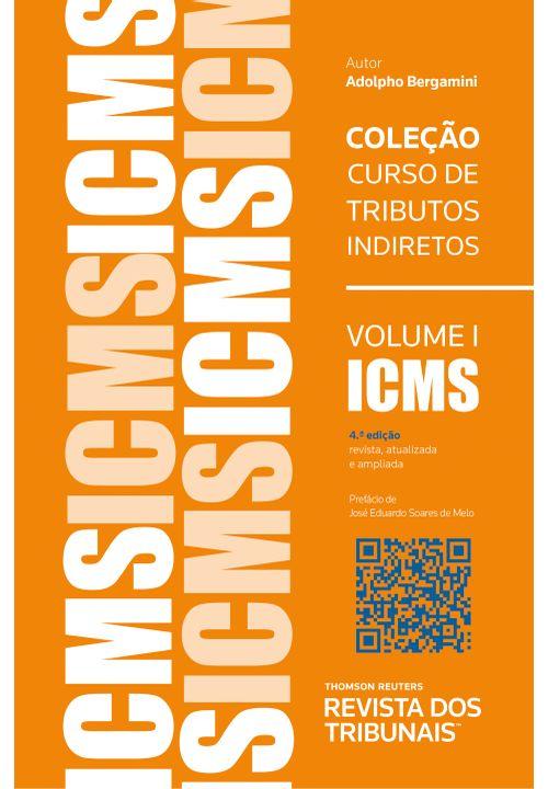 Colecao-Cursos-de-Tributos-Indiretos-volume-1-–-ICMS--4ªedicao