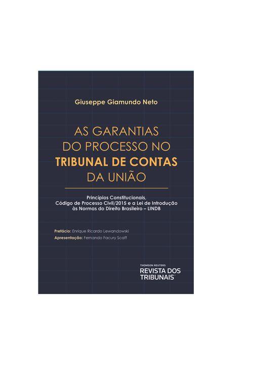 As-Garantias-do-Processo-no-Tribunal-de-Contas-da-Uniao