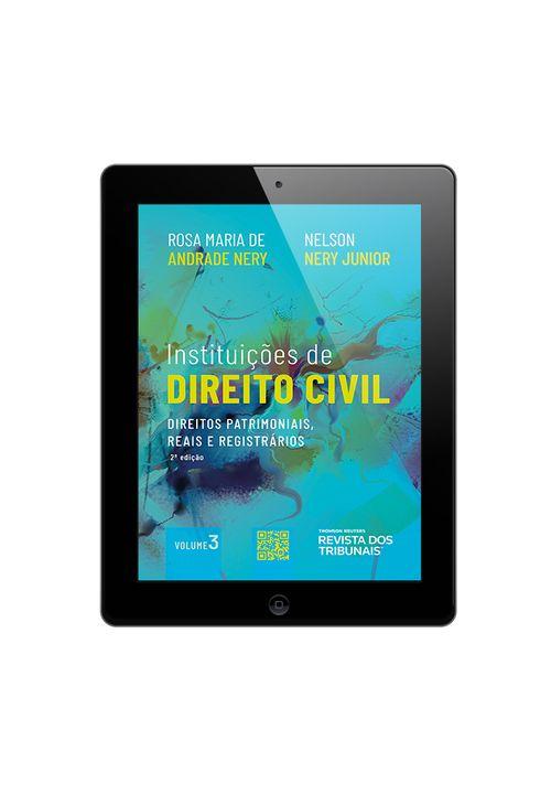 Instituicoes-de-Direito-Civil-Volume-3---2ª-Edicao---Direitos-Patrimoniais-Reais-e-Registrarios