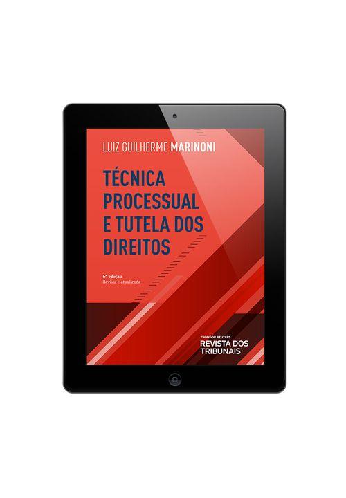 Tecnica-Processual-e-Tutela-dos-Direitos-6ª-edicao