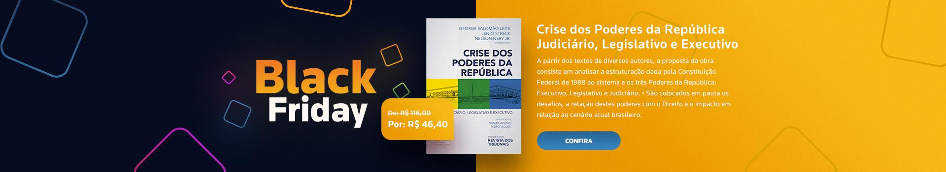Crise dos Poderes da República - Judiciário, Legislativo e Executivo