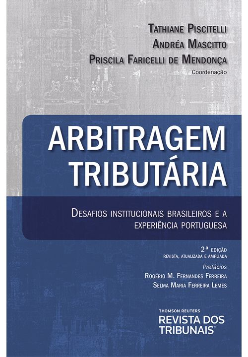 Arbitragem-Tributaria-Desafios-Institucionais-Brasileiros-e-a-Experiencia-Portuguesa-2º-edicao