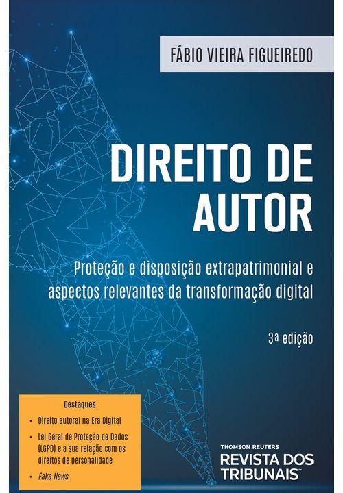 Direito-de-Autor-Protecao-e-Disposicao-Extrapatrimonial-e-Aspectos-Relevantes-da-Transformacao-Digital-3º-edicao
