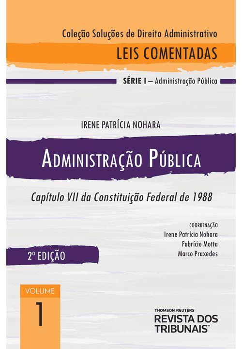 Colecao-Solucoes-de-Direito-Administrativo---Leis-Comentadas-Volume-1---Administracao-Publica-2º-edicao