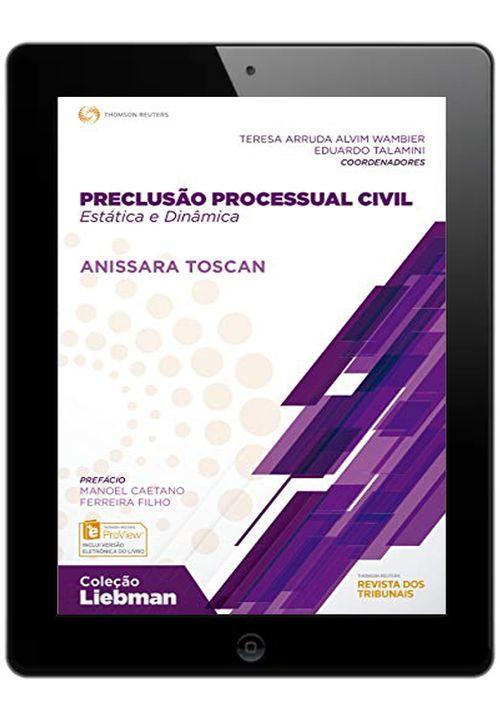 E-book---Preclusao-Processual-Civil---Estatica-e-Dinamica---Colecao-Liebman---1ª-Edicao