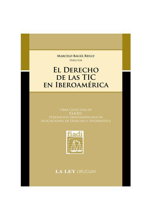 El-Derecho-de-las-TIC-en-Iberoamerica-Tomo-1