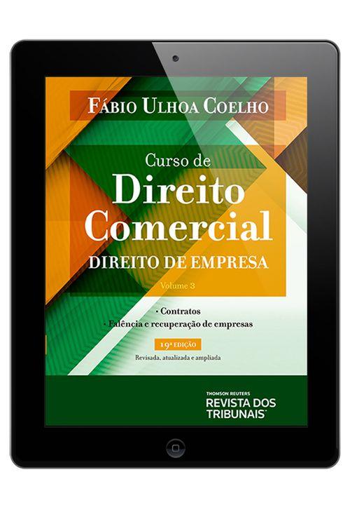 E-book--Curso-de-Direito-Comercial-Volume-3-Contratos-Falencia-e-Recuperacao-de-Empresas-19º-edicao