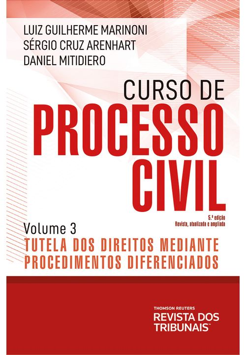Curso-de-Processo-Civil-Volume-3-Tutela-dos-Direitos-Mediante-Procedimento-Diferenciados-5º-edicao