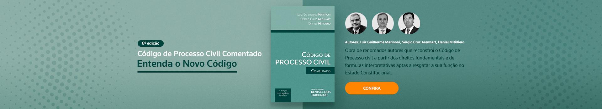 Código de Processo Civil Comentado 6º edição