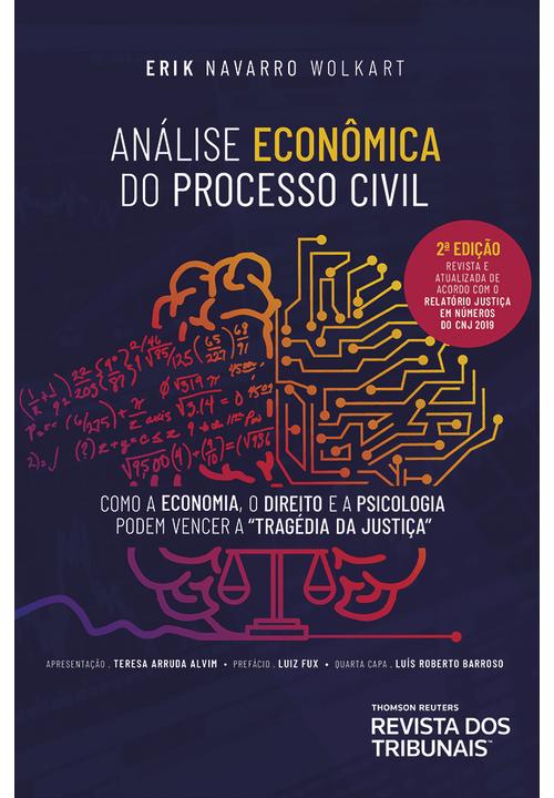 Analise-Economica-do-Processo-Civil--Como-a-Economia-o-Direito-e-a-Psicologia-podem-vencer-a-Tragedia-da-Justica-2º-Edicao