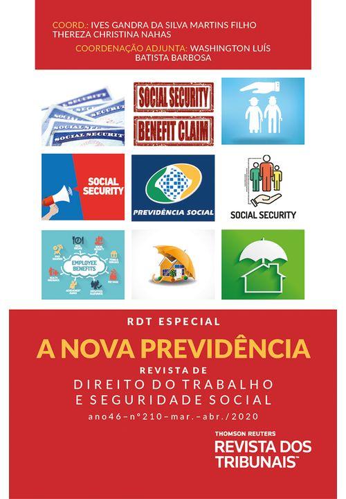 RDT-Especial---A-Nova-Previdencia---Revista-de-Direito-do-Trabalho-e-Seguridade-Social-volume-210