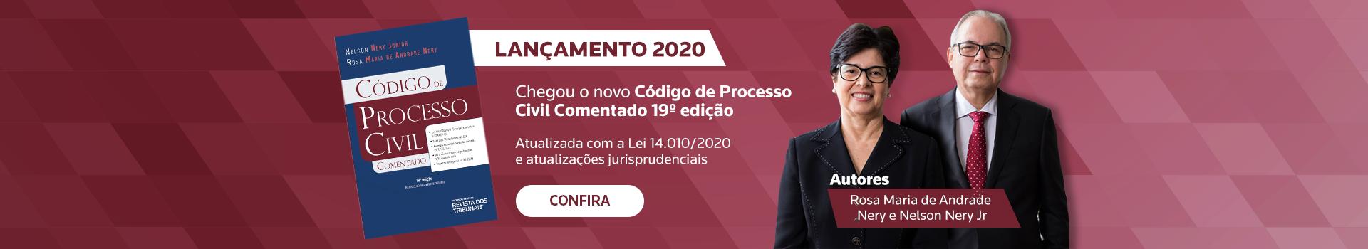 Campanha - Obra Código de Processo Civil Comentado 19º edição