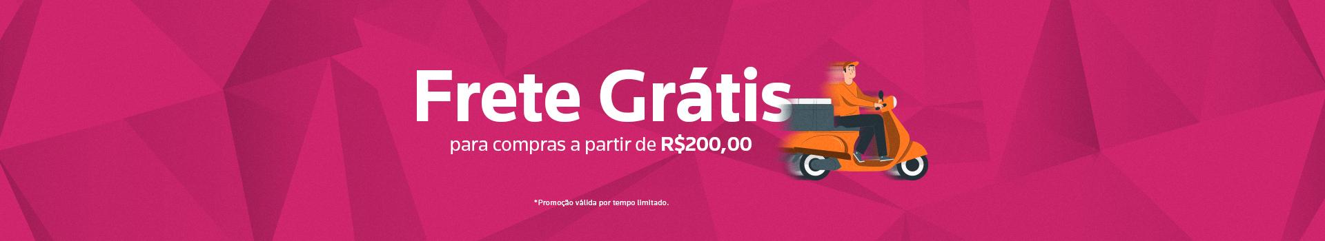 Frete Grátis - R$200,00