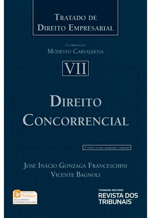 Tratado-de-Direito-empresarial-vol-VII---Direito-Concorrencial---2ª-Edicao