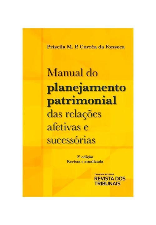Manual-do-Planejamento-Patrimonial-das-Relacoes-Afetivas-e-Sucessorias-2º-edicao---Livraria-RT